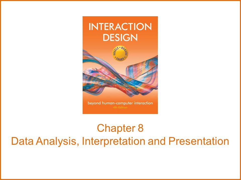 Chapter 8 Data Analysis, Interpretation and Presentation