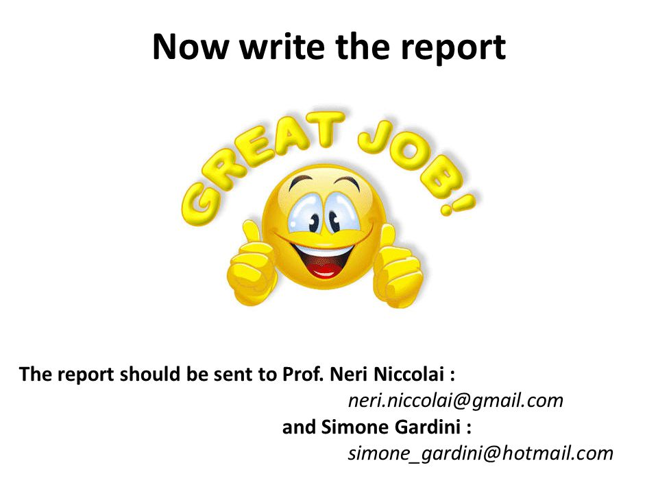 Now write the report The report should be sent to Prof.