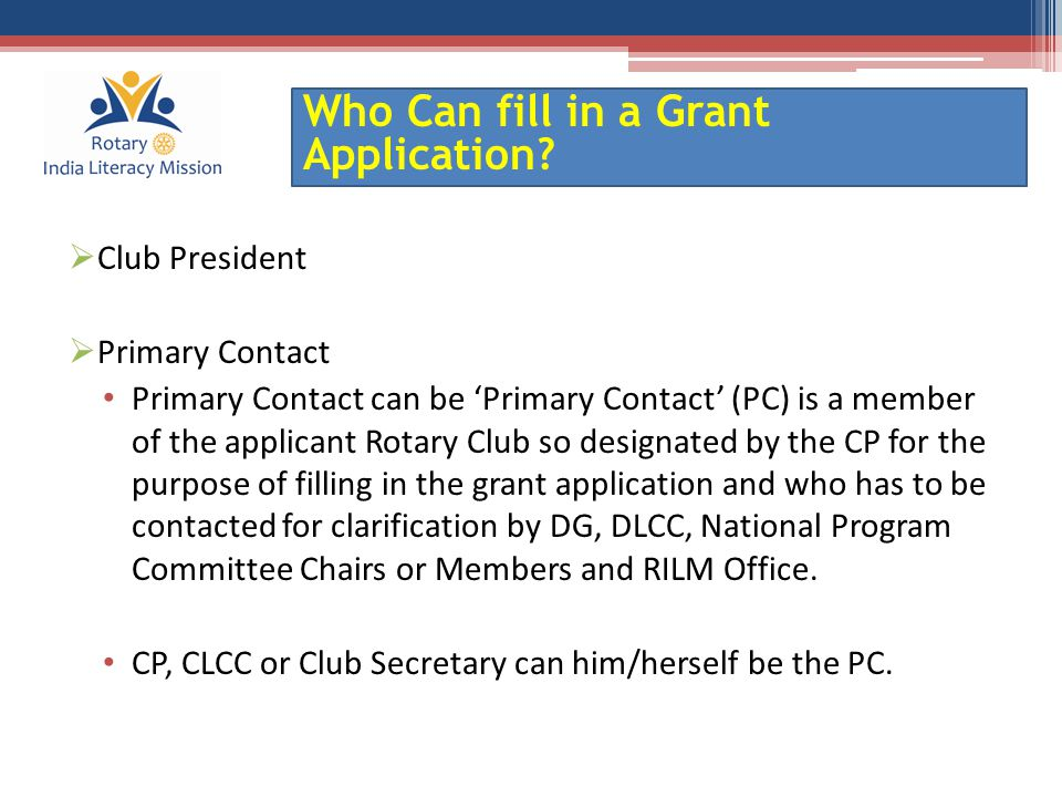 Who Can fill in a Grant Application.