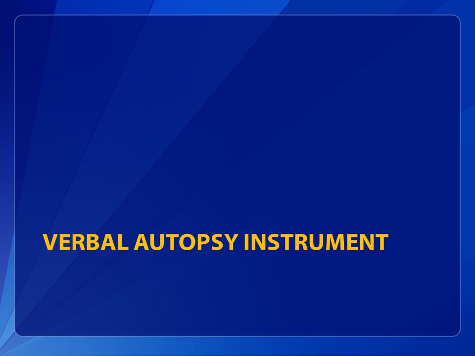 VERBAL AUTOPSY INSTRUMENT