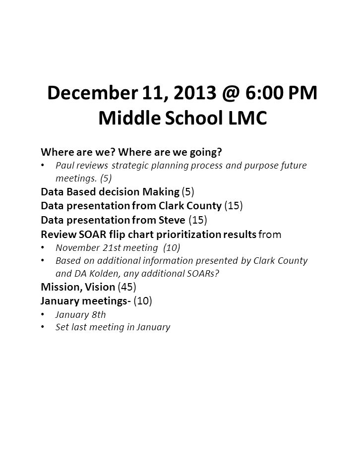 December 11, 2013 @ 6:00 PM Middle School LMC Where are we.