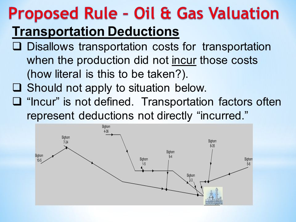 Transportation Deductions  Disallows transportation costs for transportation when the production did not incur those costs (how literal is this to be taken ).