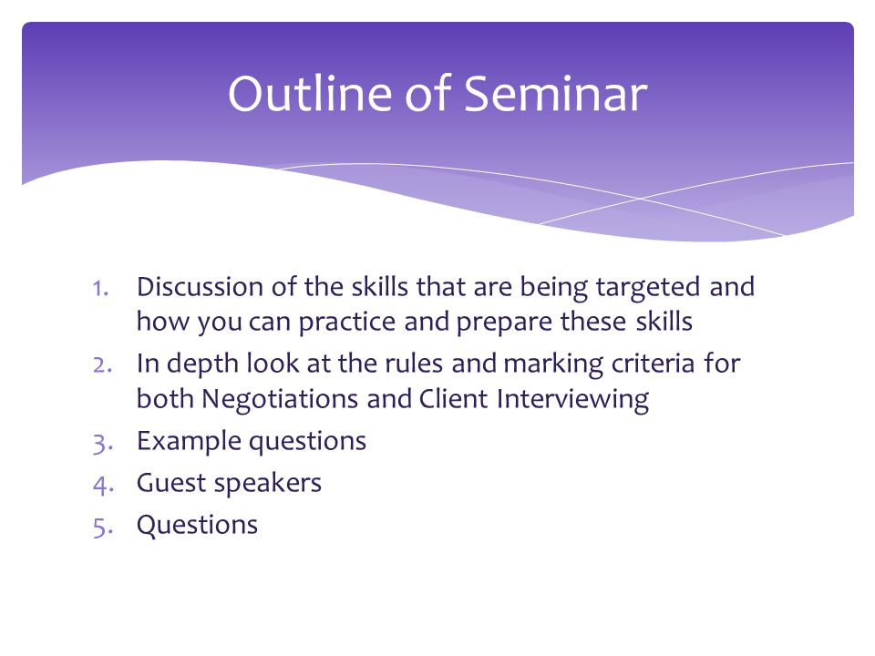  Fact finding skills  Professional communication  Interpersonal skills in a professional environment  Team work  Effective Collaboration Skills What skills are we targeting in these competitions.