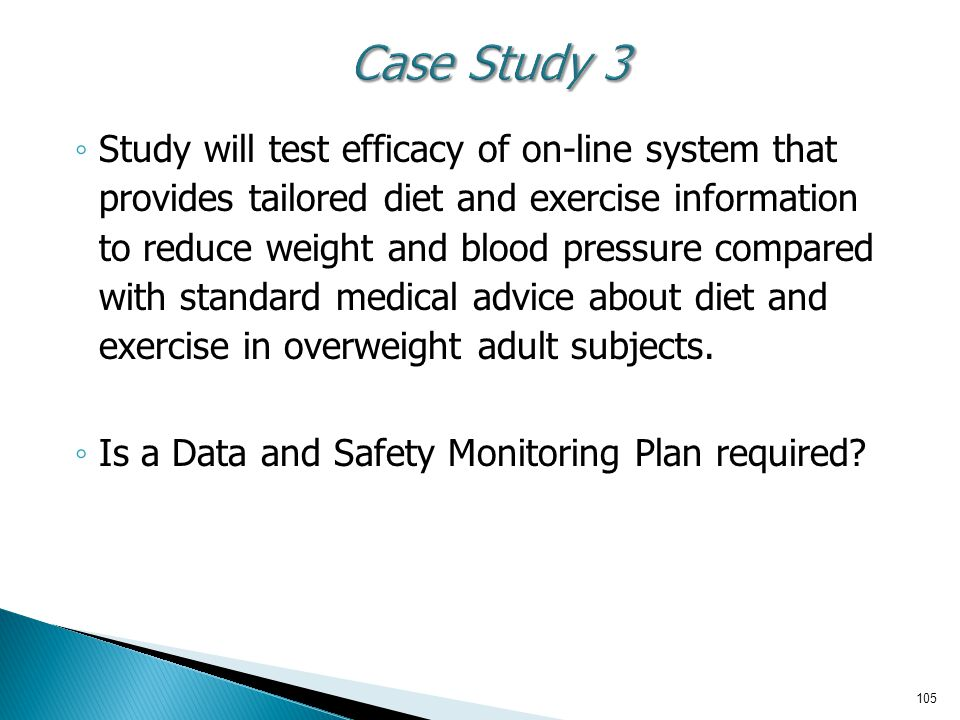 ◦ Study will test efficacy of on-line system that provides tailored diet and exercise information to reduce weight and blood pressure compared with st