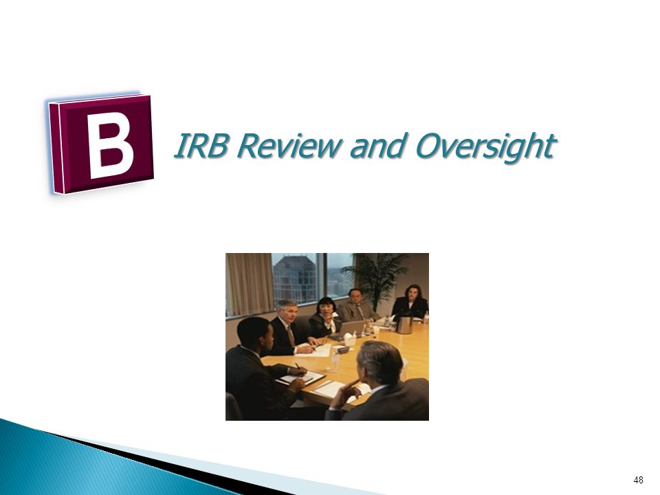 IRB Review and Oversight 48