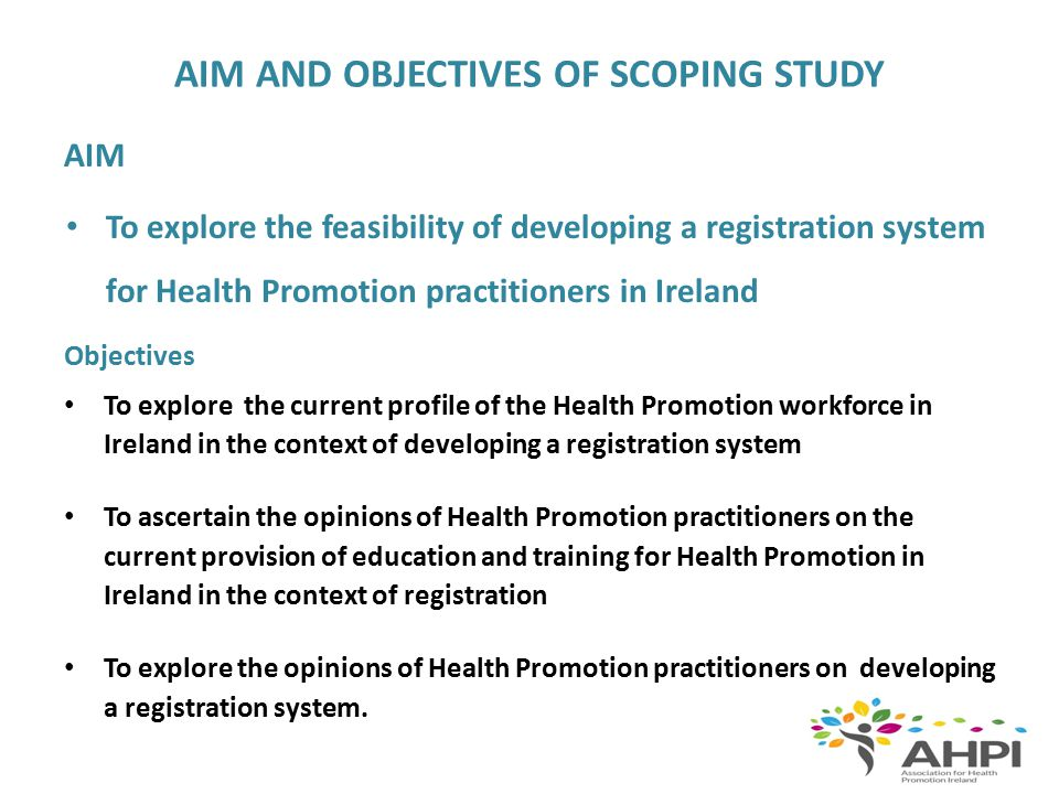 METHODOLOGY Attempted to engage Health Promotion practitioners in Ireland across all sectors and settings Sample frame – national agencies/organisations Total of 260 questionnaires sent via email Snowballing technique with non statutory contacts/questionnaire made available on AHPI website to increase participation 81 responses - Response rate 31% Findings are discussed in the context of the IUHPE European Health Promotion Accreditation System.