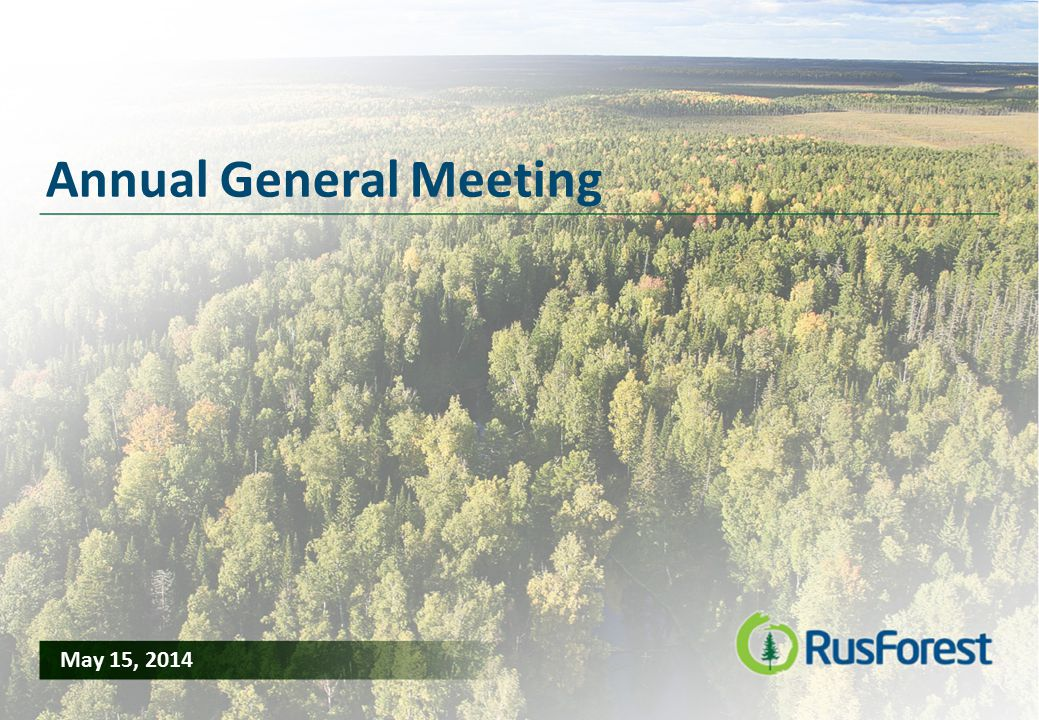 1 Annual General Meeting May 15, 2014