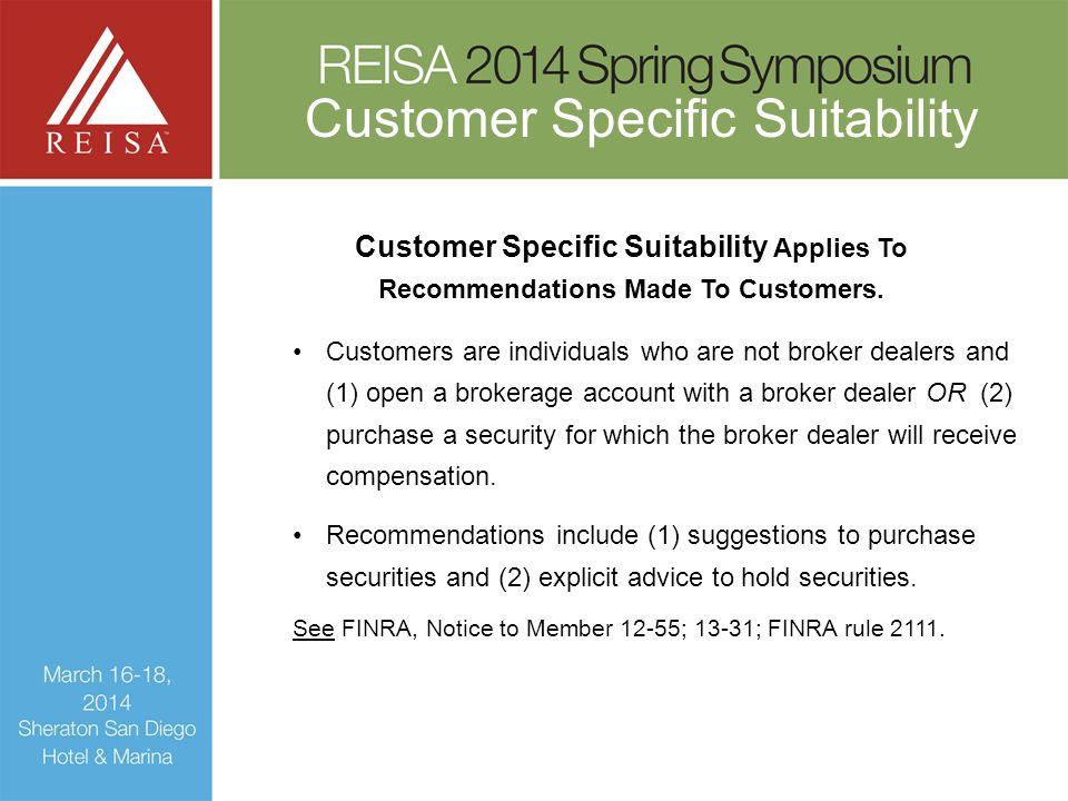Customer Specific Suitability Applies To Recommendations Made To Customers.