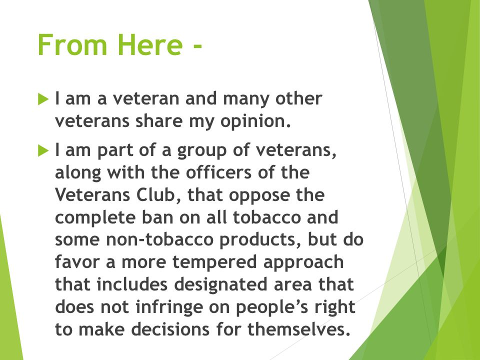 From Here -  I am a veteran and many other veterans share my opinion.