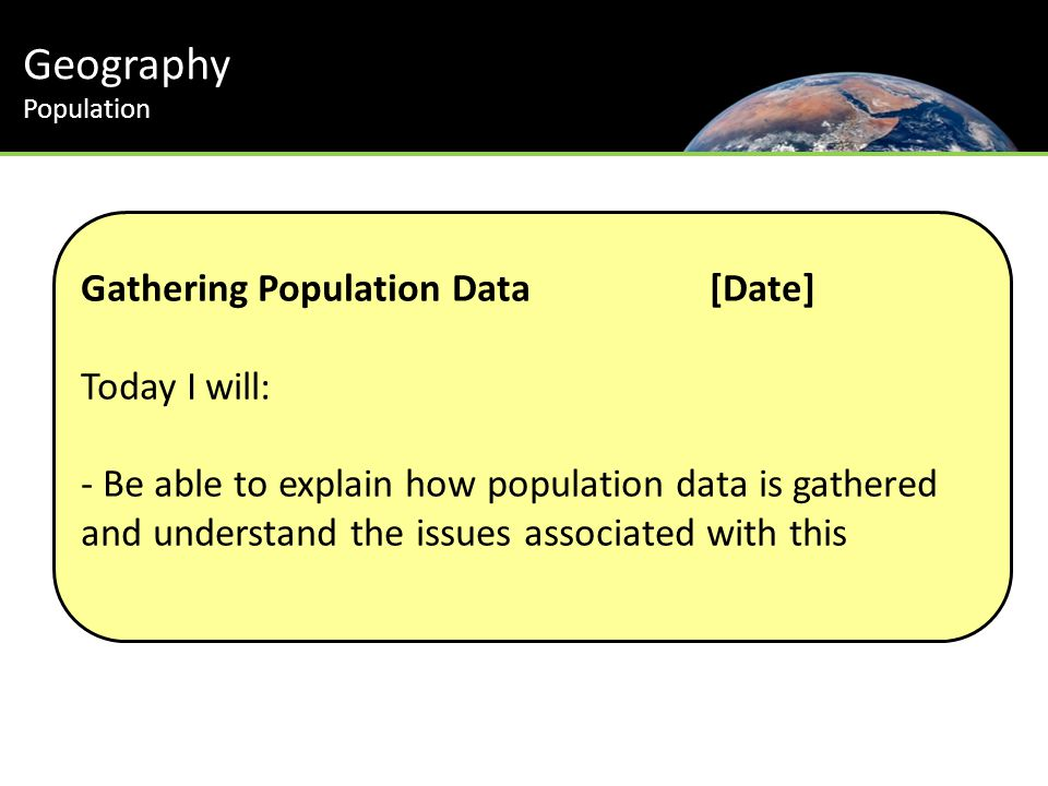 Geography Population Gathering Population Data