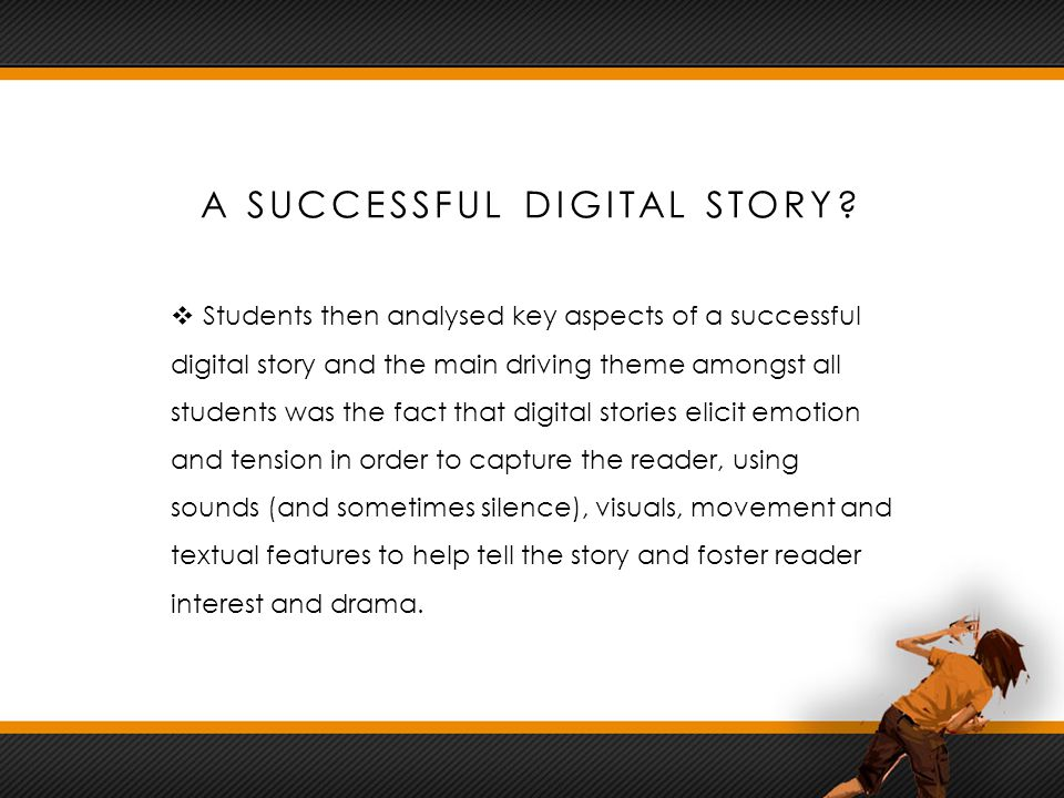 A SUCCESSFUL DIGITAL STORY.