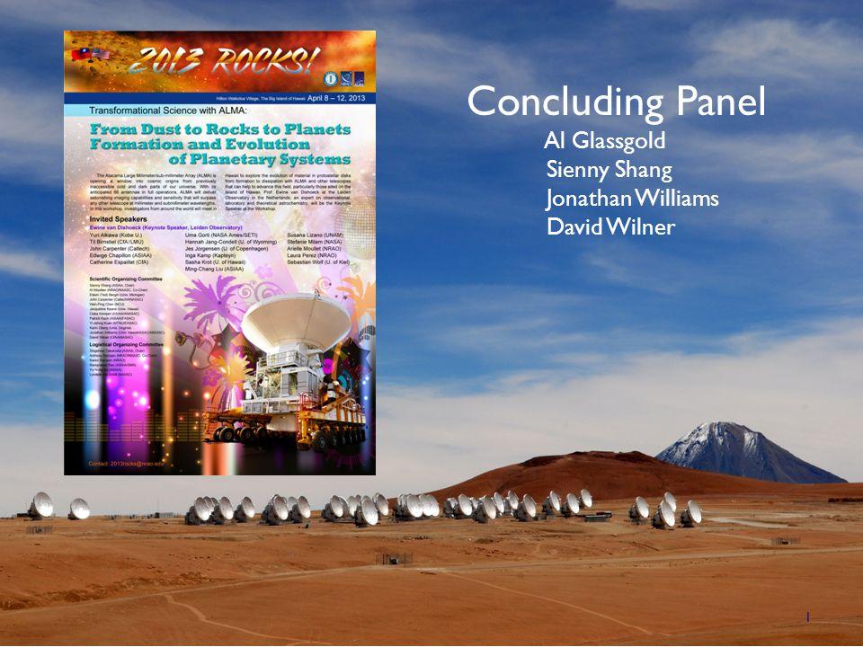 1 Concluding Panel Al Glassgold Sienny Shang Jonathan Williams David Wilner