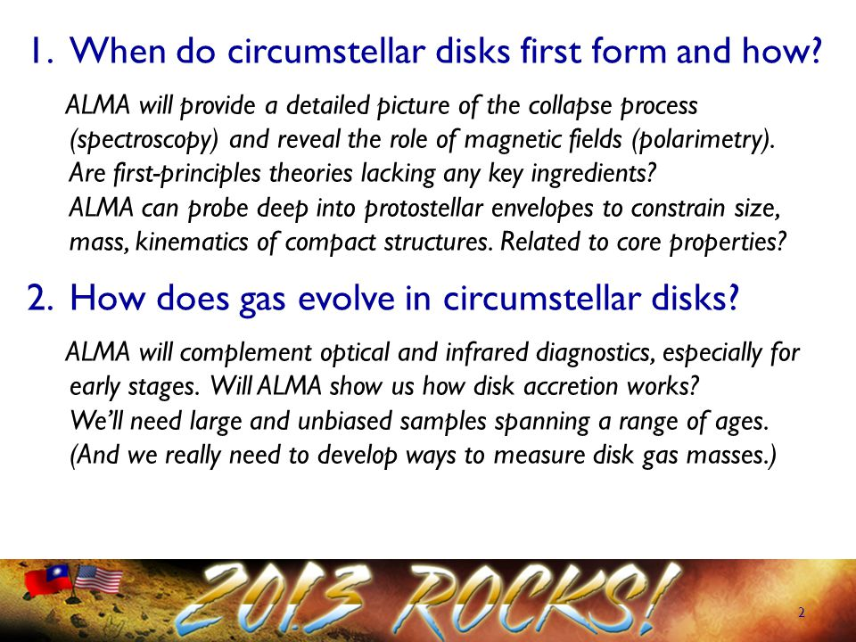 2 1.When do circumstellar disks first form and how.