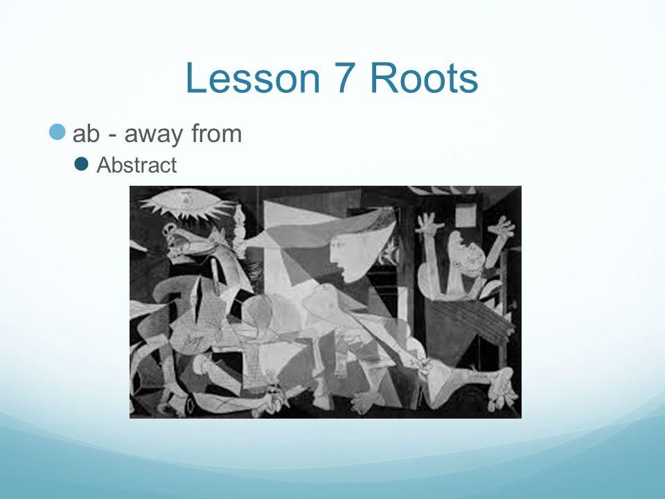 Lesson 7 Roots frango, frangerem fregi, fractum - to break Fragile