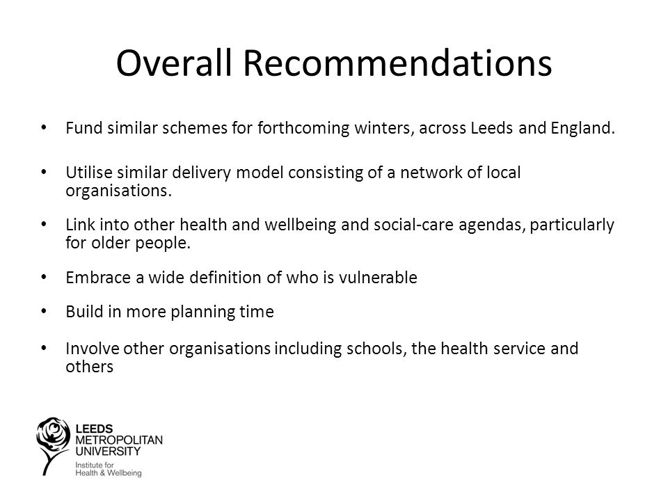 Overall Recommendations Fund similar schemes for forthcoming winters, across Leeds and England.