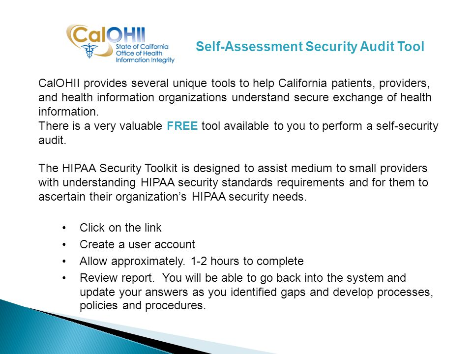 CalOHII provides several unique tools to help California patients, providers, and health information organizations understand secure exchange of health information.