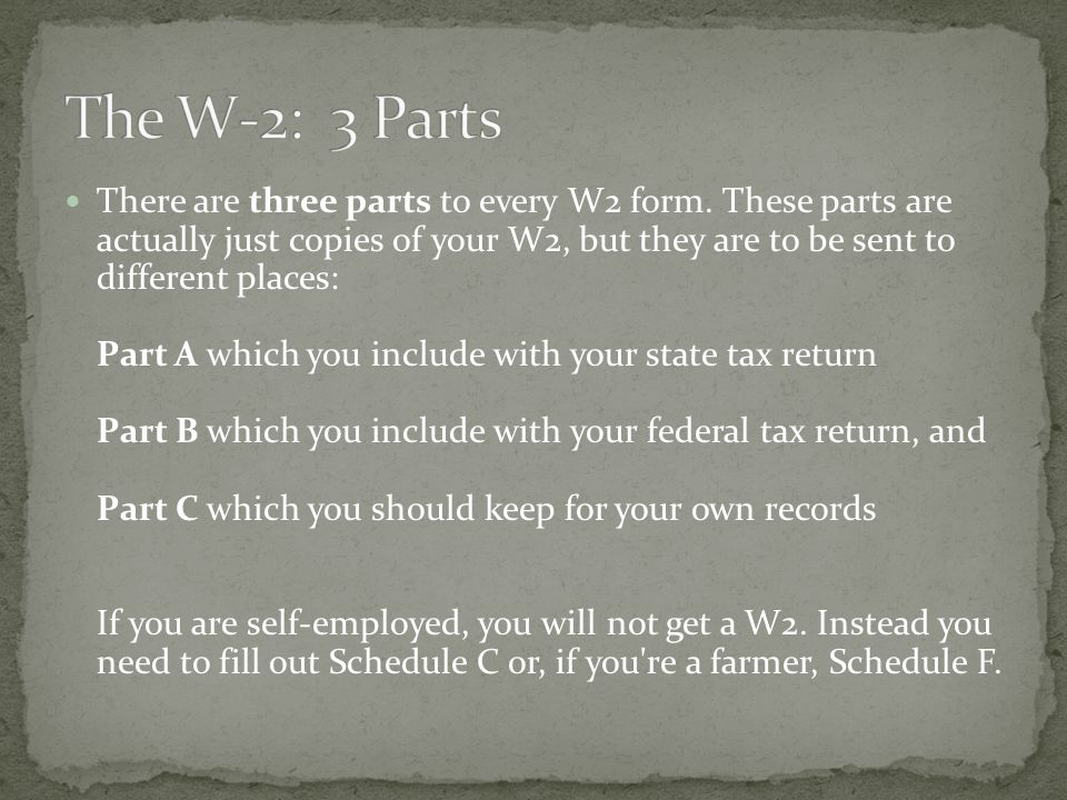 There are three parts to every W2 form.