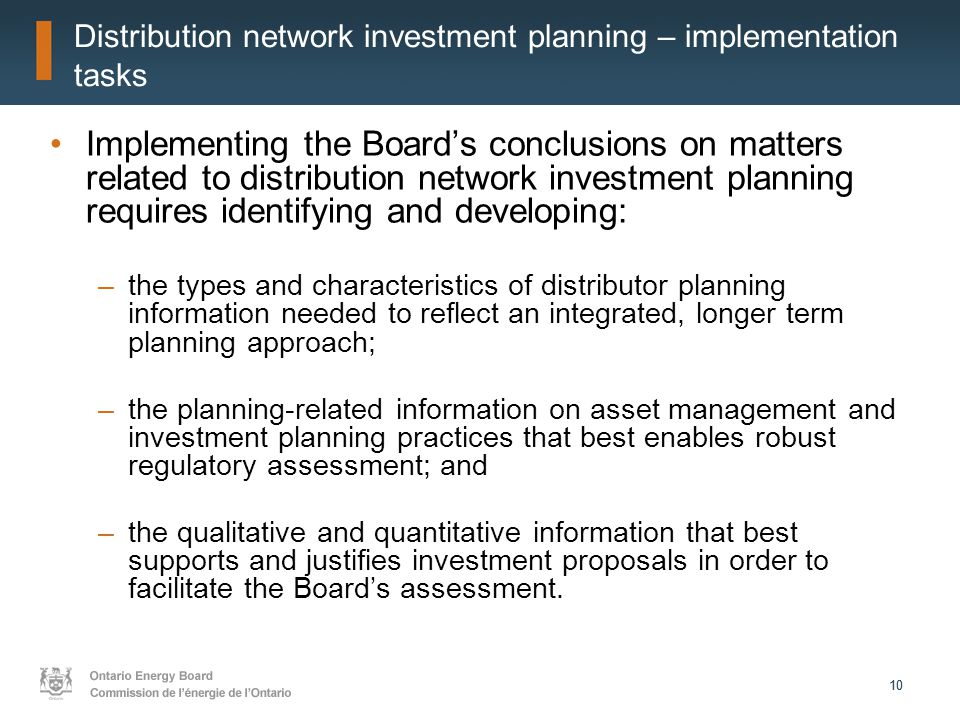 10 Distribution network investment planning – implementation tasks Implementing the Board's conclusions on matters related to distribution network inv