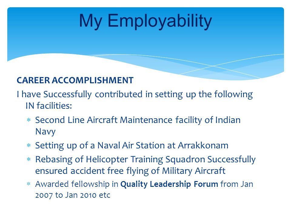 CAREER ACCOMPLISHMENT I have Successfully contributed in setting up the following IN facilities:  Second Line Aircraft Maintenance facility of Indian