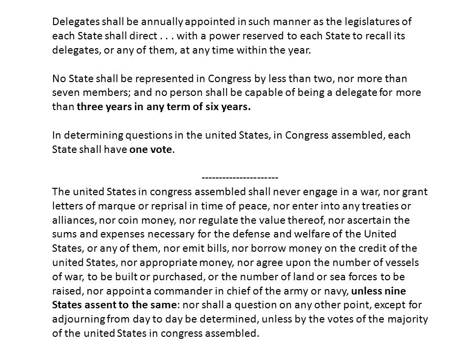 Delegates shall be annually appointed in such manner as the legislatures of each State shall direct... with a power reserved to each State to recall i