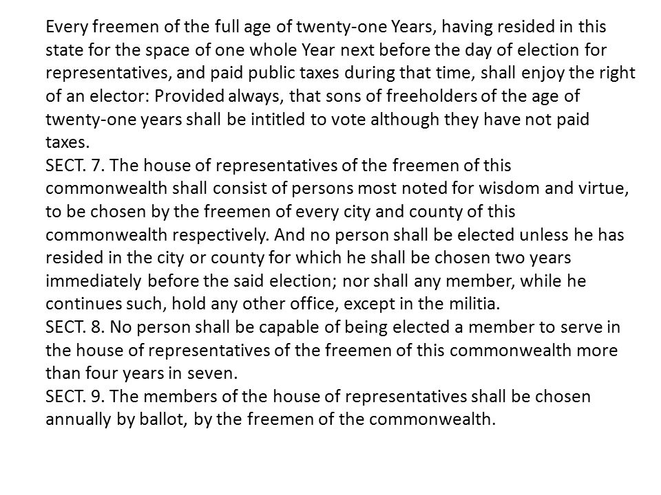 Every freemen of the full age of twenty-one Years, having resided in this state for the space of one whole Year next before the day of election for re
