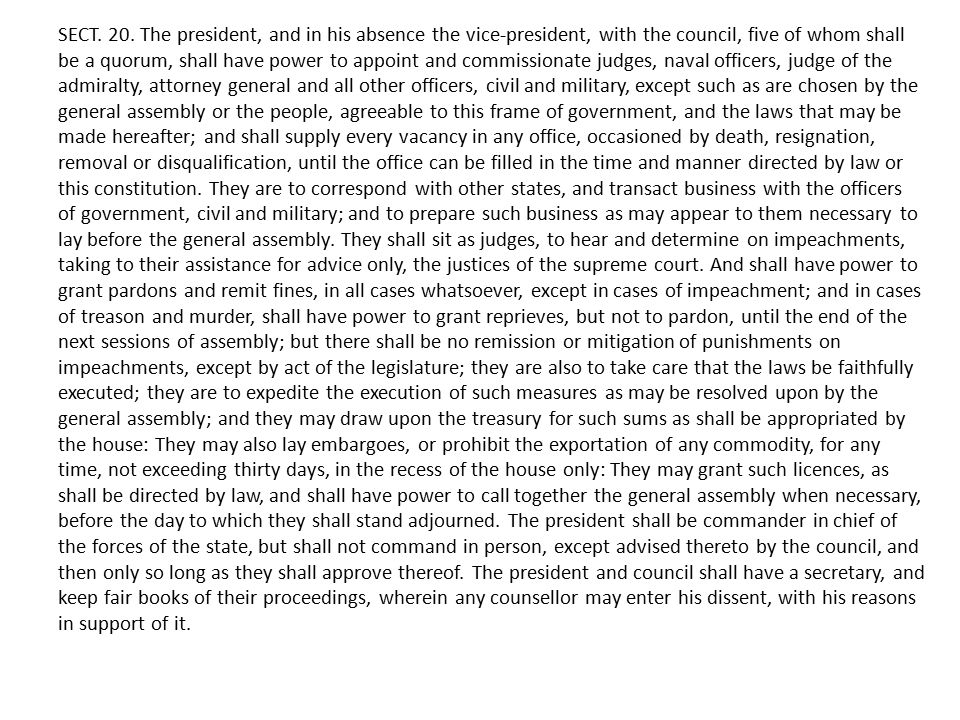 SECT. 20. The president, and in his absence the vice-president, with the council, five of whom shall be a quorum, shall have power to appoint and comm