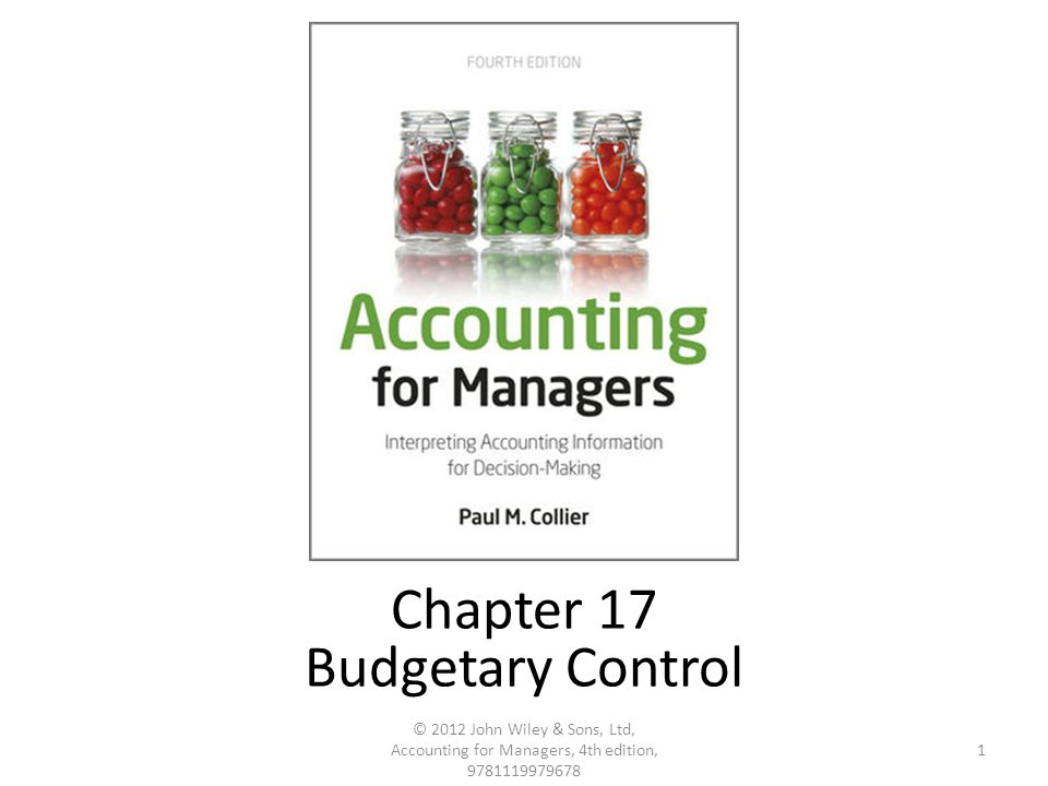 Reconciling the variances 32 © 2012 John Wiley & Sons, Ltd, Accounting for Managers, 4th edition, 9781119979678