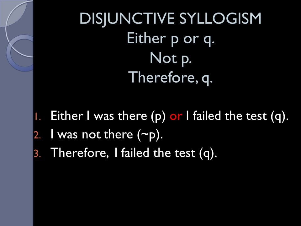 HYPOTHETICAL SYLLOGISM If p, then q.If q, then r.