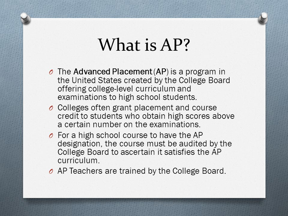 What is an AP Test.O The culminating event of the AP class is the AP Exam.