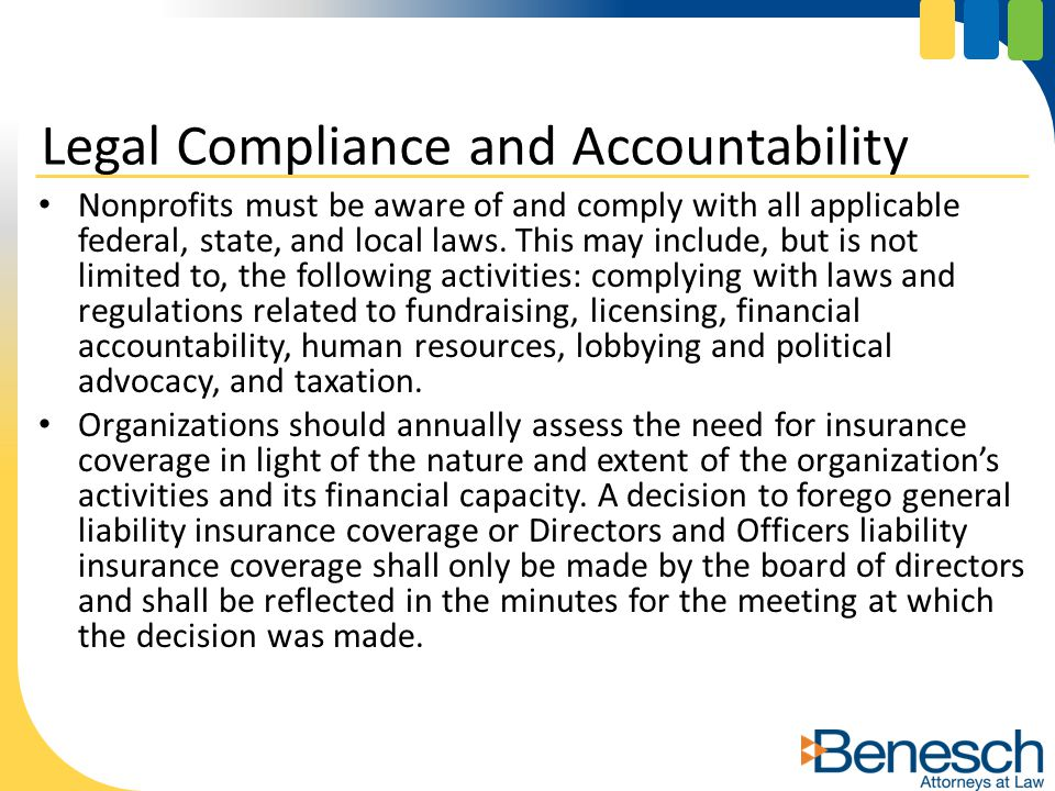 Nonprofits must be aware of and comply with all applicable federal, state, and local laws.
