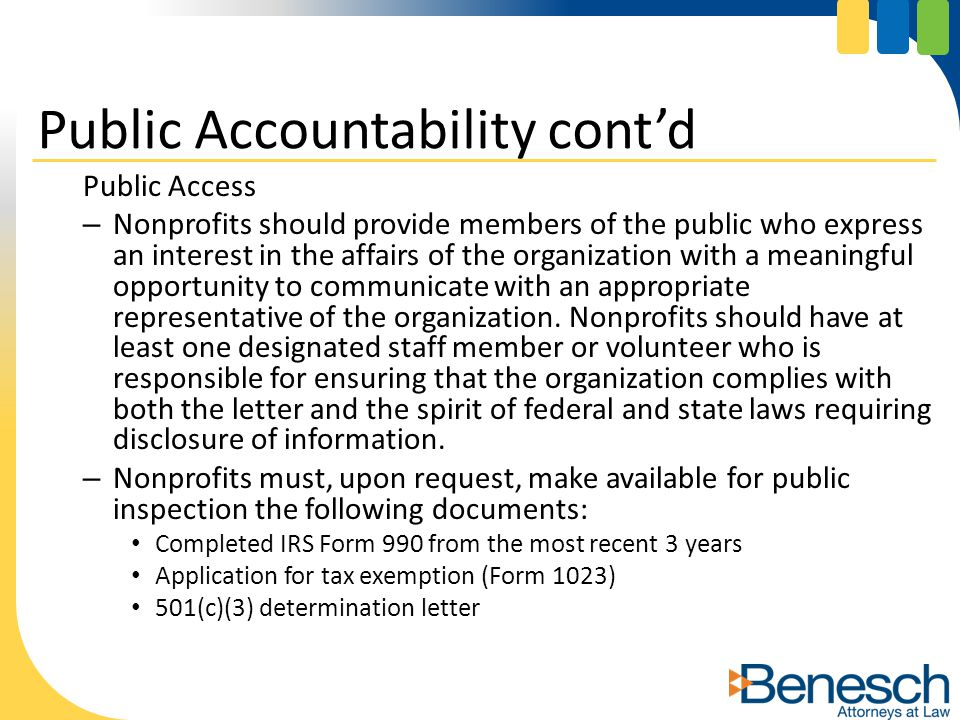 Public Access – Nonprofits should provide members of the public who express an interest in the affairs of the organization with a meaningful opportunity to communicate with an appropriate representative of the organization.