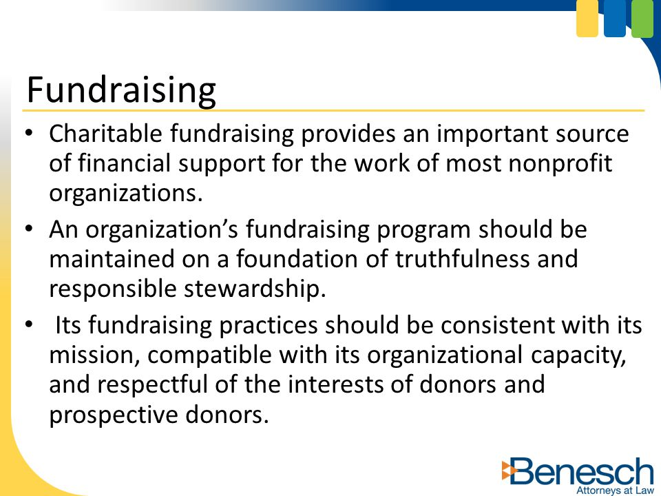 Charitable fundraising provides an important source of financial support for the work of most nonprofit organizations.