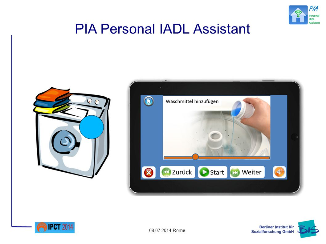 08.07.2014 Rome PIA Personal IADL Assistant