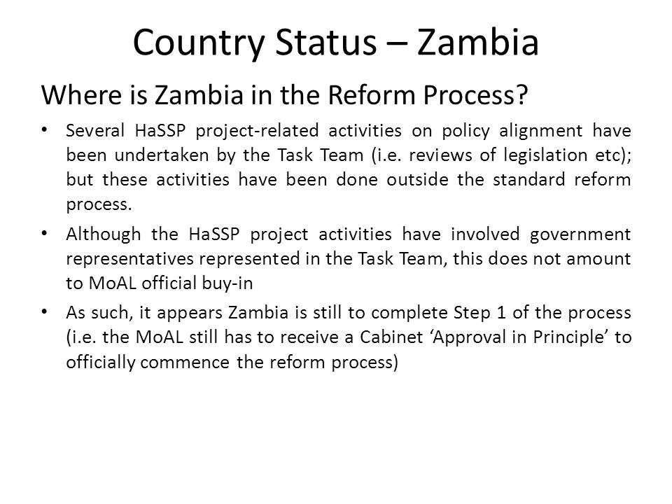 Country Status – Zambia Where is Zambia in the Reform Process.