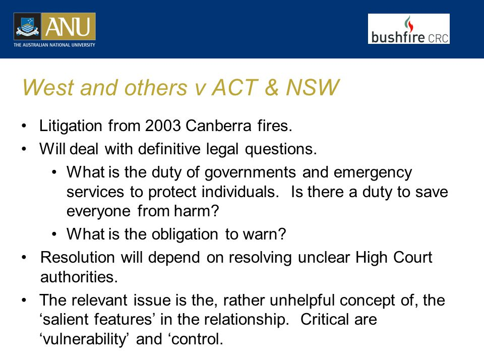 West and others v ACT & NSW Litigation from 2003 Canberra fires.