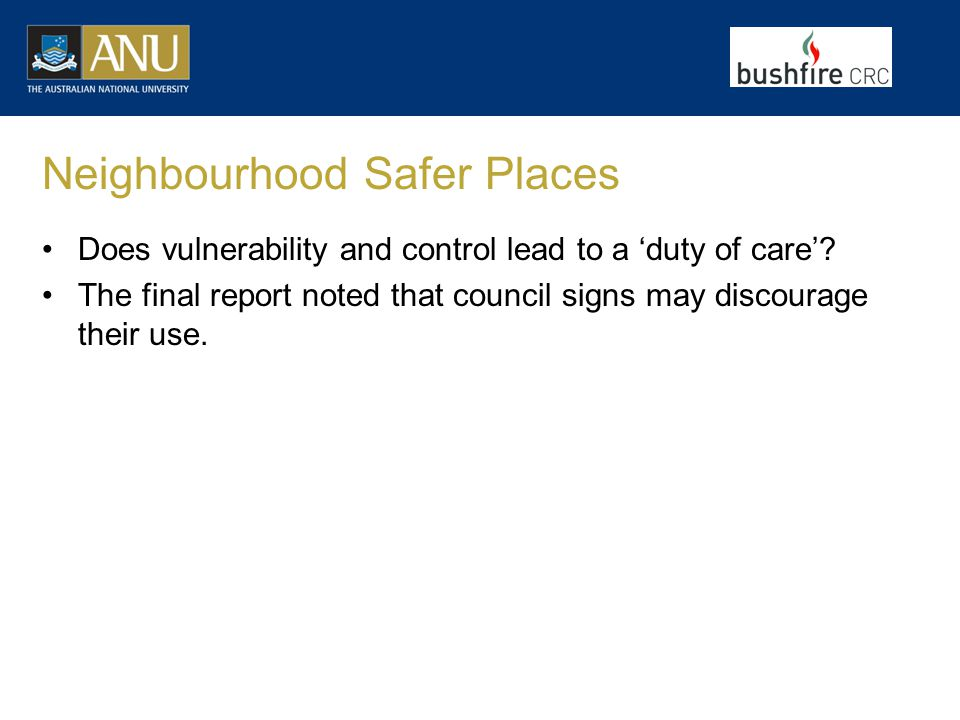 Neighbourhood Safer Places Does vulnerability and control lead to a 'duty of care'.