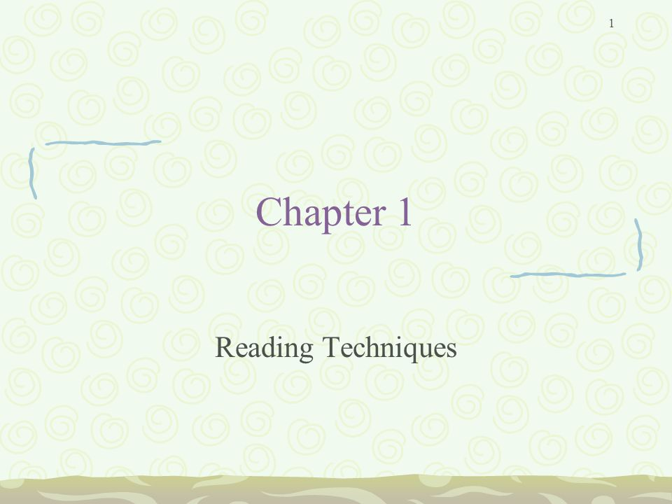 1 Chapter 1 Reading Techniques