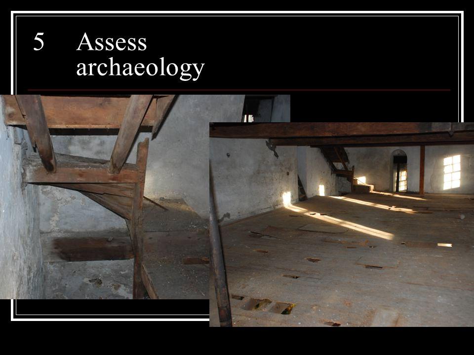 5Assess archaeology