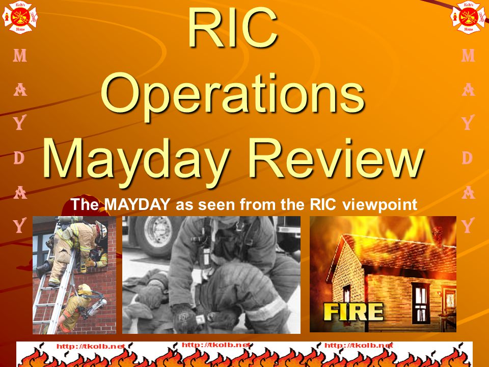 RIC Operations Mayday Review The MAYDAY as seen from the RIC viewpoint M A Y D A Y M A Y D A Y