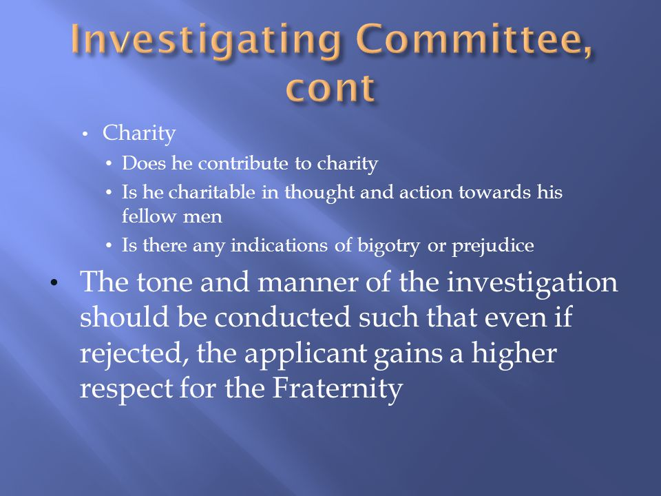 Charity Does he contribute to charity Is he charitable in thought and action towards his fellow men Is there any indications of bigotry or prejudice T