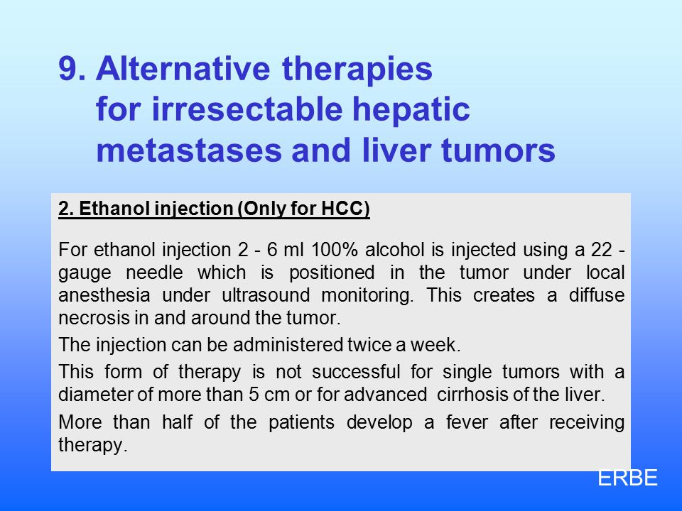 9.Alternative therapies for irresectable hepatic metastases and liver tumors 2.