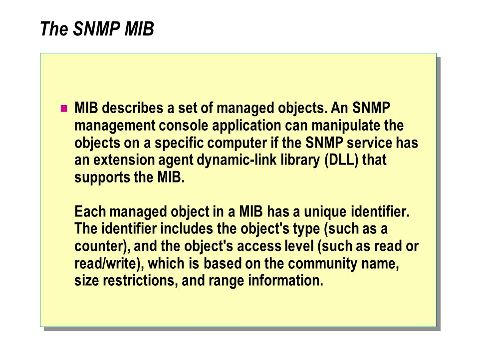 The SNMP MIB MIB describes a set of managed objects.