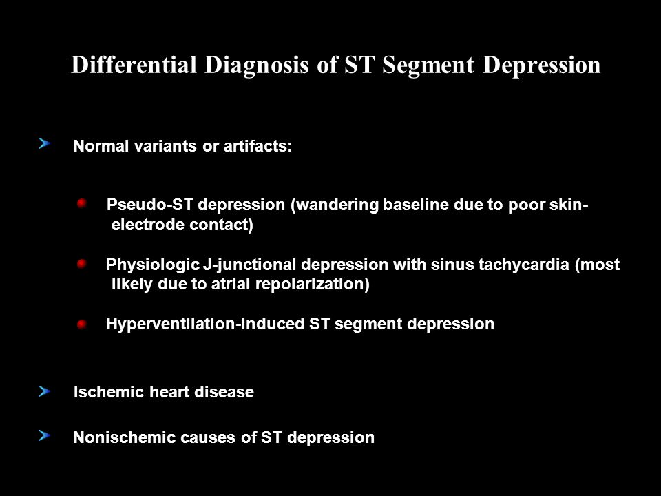 Pseudo-ST depression (wandering baseline due to poor skin- electrode contact) Physiologic J-junctional depression with sinus tachycardia (most likely