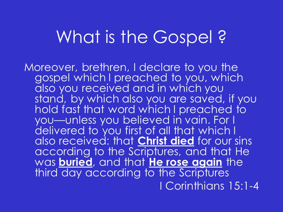 What is the Gospel .