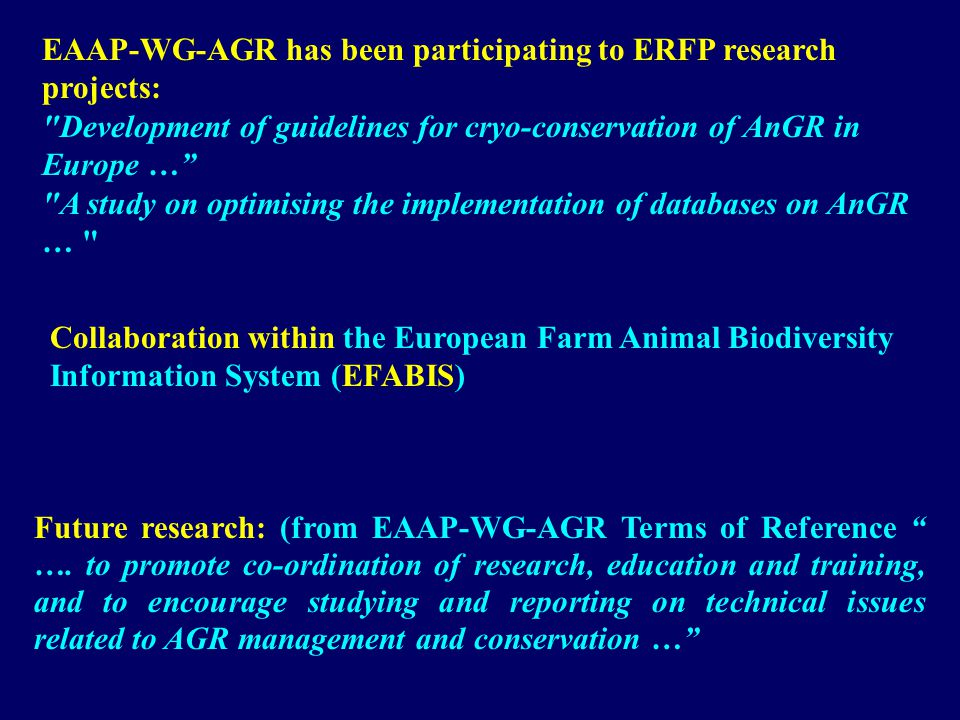 Future research: (from EAAP-WG-AGR Terms of Reference ….