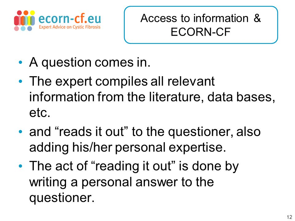 12 Access to information & ECORN-CF A question comes in.