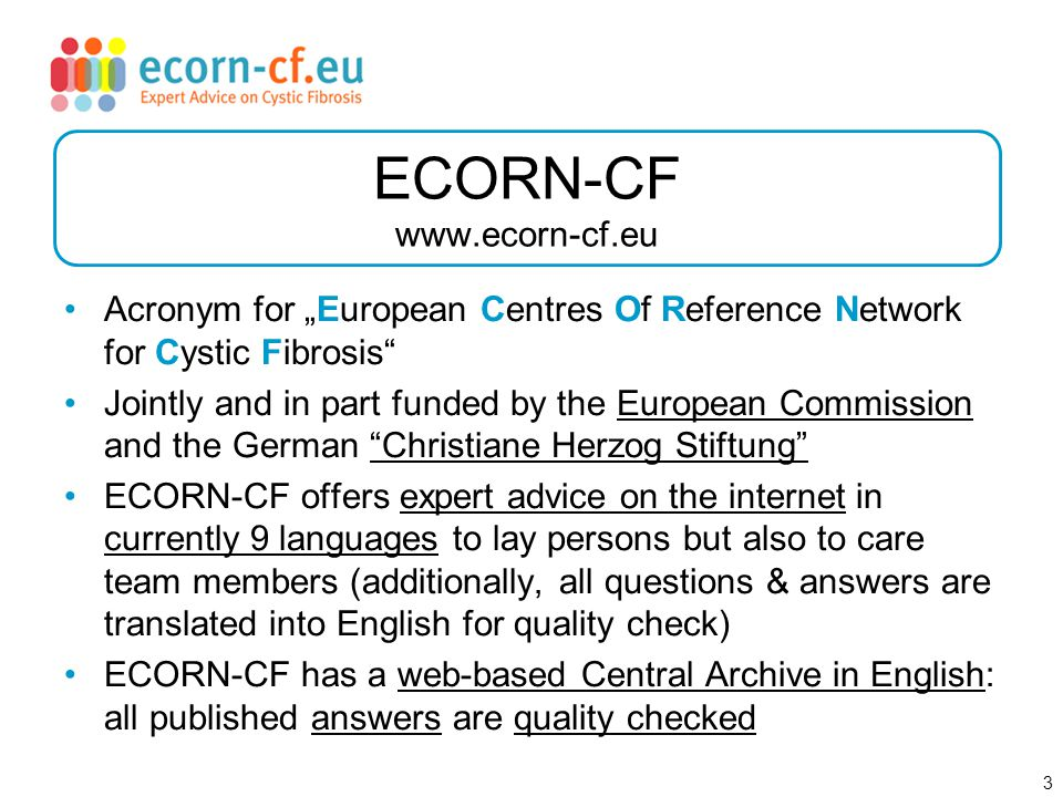 4 The web-based system of ECORN-CF Question asked on www.ecorn-cf.eu ; e.g.