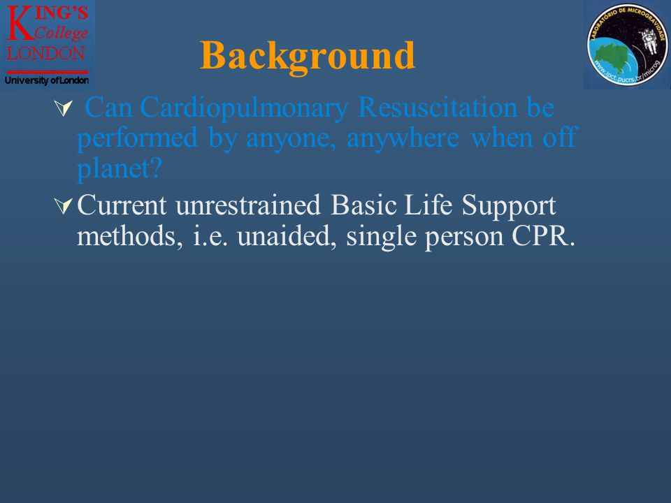 Background  Can Cardiopulmonary Resuscitation be performed by anyone, anywhere when off planet?