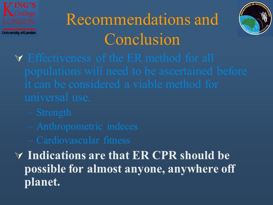  Effectiveness of the ER method for all populations will need to be ascertained before it can be considered a viable method for universal use.