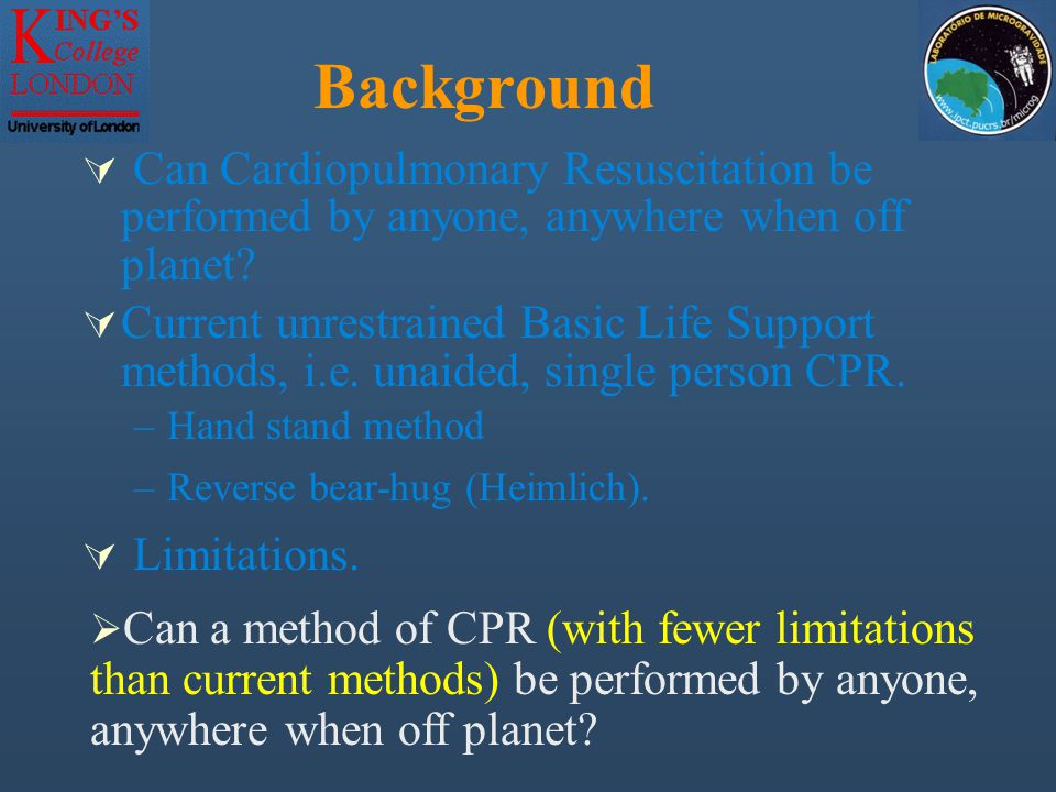 Background  Can Cardiopulmonary Resuscitation be performed by anyone, anywhere when off planet.